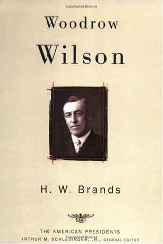 Woodrow Wilson The 28th President, 1913-1921  2003 (Revised) edition cover