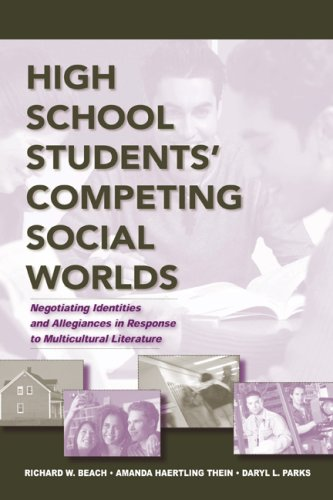 High School Students' Competing Social Worlds Negotiating Identities and Allegiances in Response to Multicultural Literature  2008 edition cover