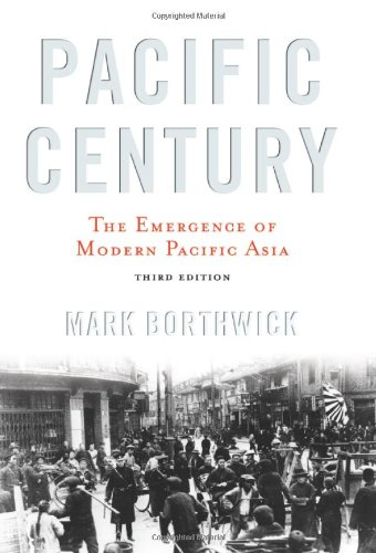 Pacific Century The Emergence of Modern Pacific Asia 4th 2007 (Revised) edition cover
