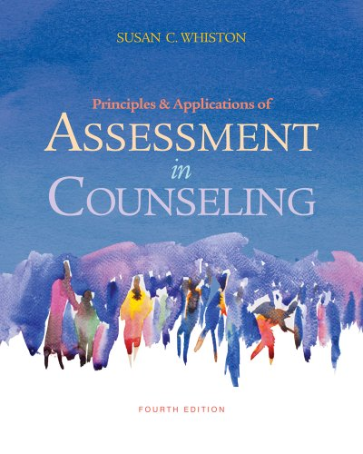 Principles and Applications of Assessment in Counseling  4th 2013 9780840028556 Front Cover