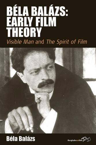 Early Film Theory Visible Man and the Spirit of Film  2011 edition cover