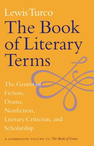 Book of Literary Terms The Genres of Fiction, Drama, Nonfiction, Literary Criticism, and Scholarship  1999 edition cover