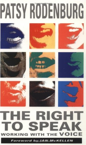 Right to Speak Working with the Voice  1993 edition cover