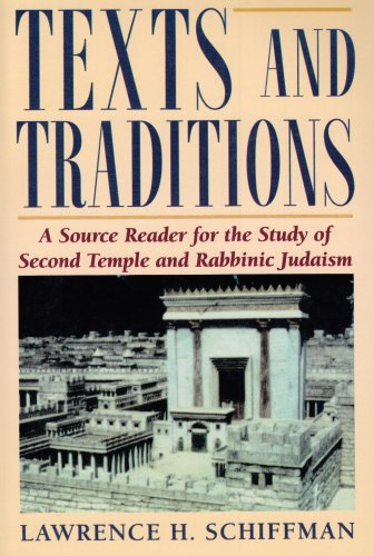 Texts and Traditions Source Book : A Source Reader for the Study of Second Temple and Rabbinic Judaism 1st 1998 edition cover