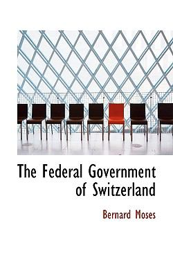 Federal Government of Switzerland N/A 9781113718556 Front Cover