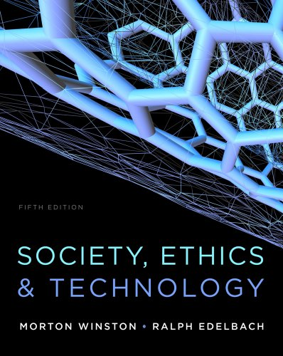 Society, Ethics, and Technology  5th 2014 edition cover