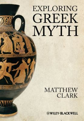 Exploring Greek Myth   2012 edition cover