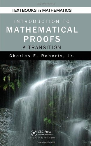 Introduction to Mathematical Proofs A Transition  2009 edition cover