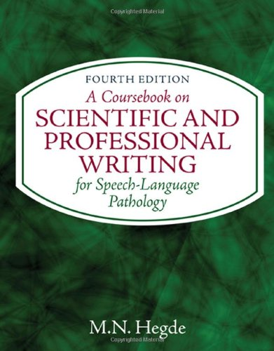 Coursebook on Scientific and Professional Writing for Speech-Language Pathology  4th 2010 9781435469556 Front Cover