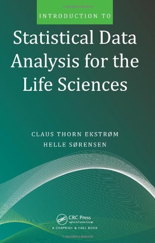 Introduction to Statistical Data Analysis for the Life Sciences   2010 edition cover