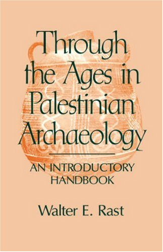 Through the Ages in Palestinian Archaeology An Introductory Handbook N/A edition cover