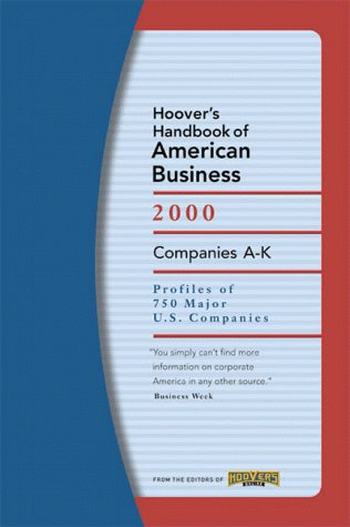 Hoover's Handbook of American Business 2000 : Profiles of 750 Major U. S. Corporations 10th (Revised) 9781573110556 Front Cover