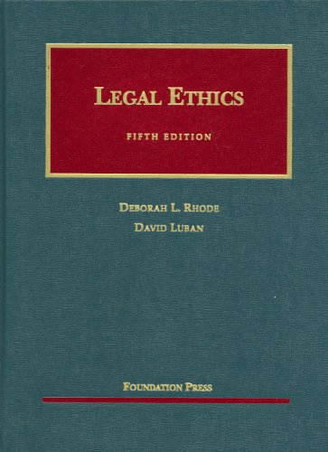 Legal Ethics  5th 2008 (Revised) edition cover