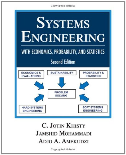 Systems Engineering With Economics, Probability, and Statistics 2nd 2012 edition cover