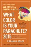 What Color Is Your Parachute? 2015 A Practical Manual for Job-Hunters and Career-Changers  2014 9781607745556 Front Cover