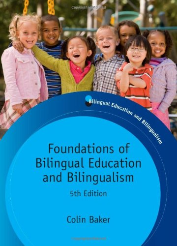 Foundations of Bilingual Education and Bilingualism  5th 2011 (Revised) edition cover