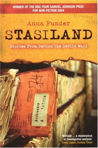 Stasiland Stories from Behind the Berlin Wall  2004 edition cover