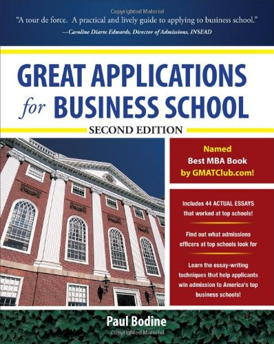 Great Applications for Business School  2nd 2011 edition cover