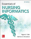 Essentials of Nursing Informatics  6th 2015 edition cover