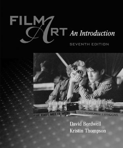 Film Art : An Introduction 7th 2004 edition cover