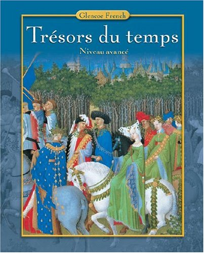 Tr�sors du Temps  5th 2005 (Student Manual, Study Guide, etc.) edition cover