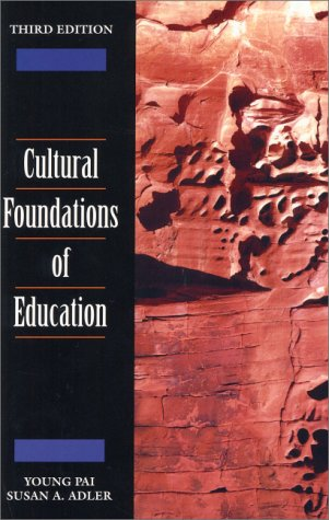 Cultural Foundations of Education  3rd 2001 edition cover