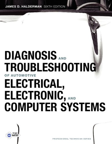 Diagnosis and Troubleshooting of Automotive Electrical, Electronic, and Computer Systems  6th 2012 (Revised) edition cover