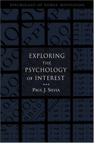 Exploring the Psychology of Interest   2006 9780195158557 Front Cover