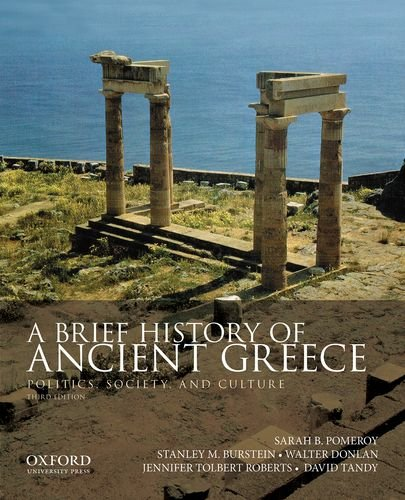 A Brief History of Ancient Greece: Politics, Society, and Culture  2013 edition cover
