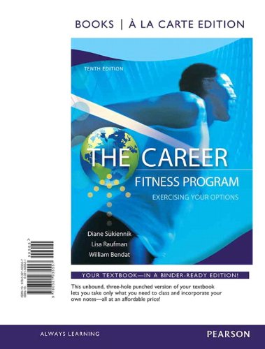 Career Fitness Program Exercising Your Options, Books a la Carte Edition 10th 2013 9780321935557 Front Cover