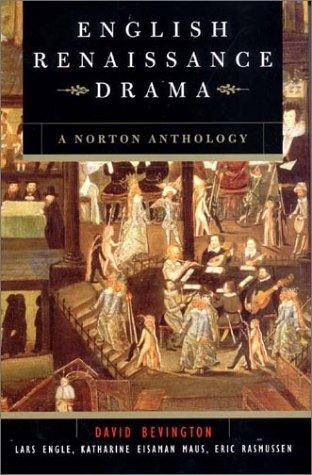 English Renaissance Drama A Norton Anthology 1st 2002 edition cover