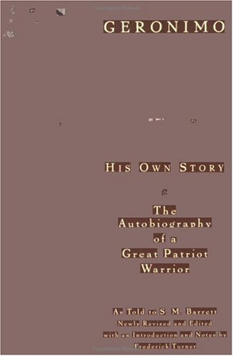 Geronimo His Own Story: the Autobiography of a Great Patriot Warrior  1996 (Revised) edition cover