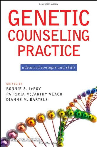 Genetic Counseling Practice Advanced Concepts and Skills  2010 9780470183557 Front Cover