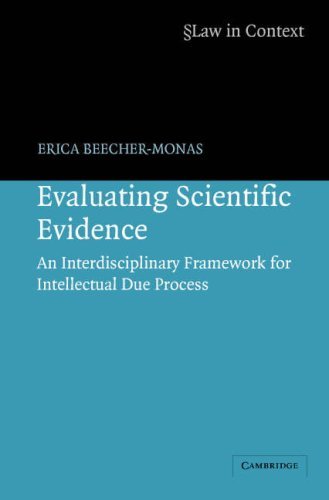Evaluating Scientific Evidence An Interdisciplinary Framework for Intellectual Due Process  2007 9780521676557 Front Cover