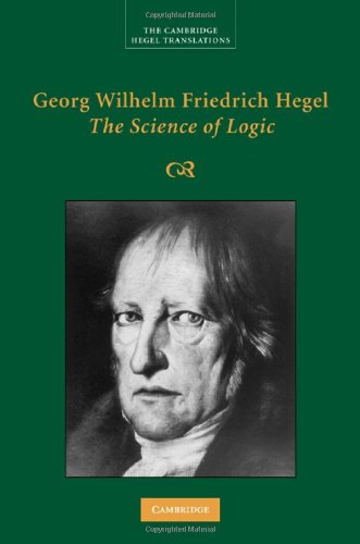 Georg Wilhelm Friedrich Hegel - The Science of Logic   2010 9780521832557 Front Cover