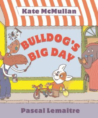 Bulldog's Big Day   2011 9780545171557 Front Cover