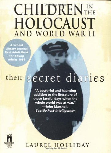 Children in the Holocaust and World War II Their Secret Diaries  1996 edition cover