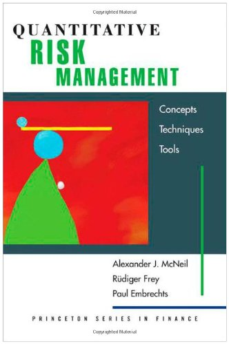 Quantitative Risk Management Concepts, Techniques and Tools  2005 edition cover