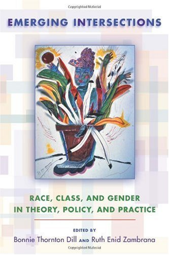 Emerging Intersections Race, Class, and Gender in Theory, Policy, and Practice  2009 edition cover