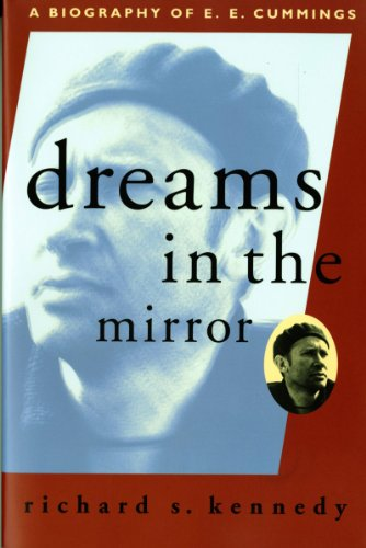Dreams in the Mirror A Biography of E. E. Cummings 2nd 1994 edition cover