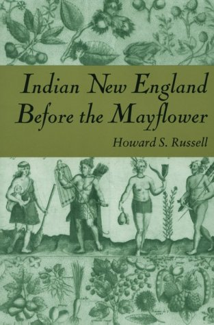 Indian New England Before the Mayflower   1980 9780874512557 Front Cover