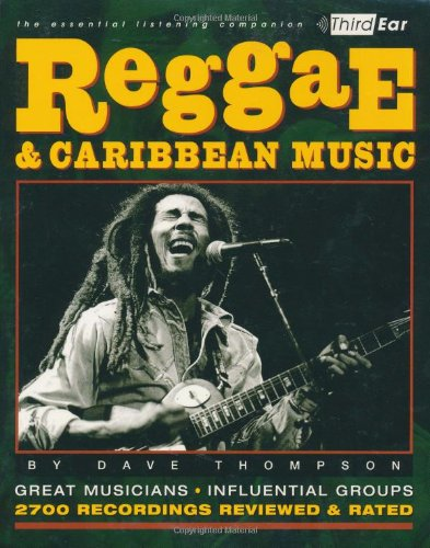 Reggae and Caribbean Music The Essential Listening Companion  2001 9780879306557 Front Cover