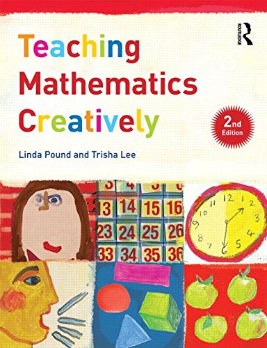 Teaching Mathematics Creatively  2nd 2015 (Revised) 9781138800557 Front Cover