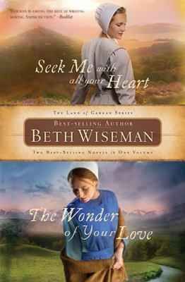 Seek Me with All Your Heart - The Wonder of Your Love   2012 9781401687557 Front Cover