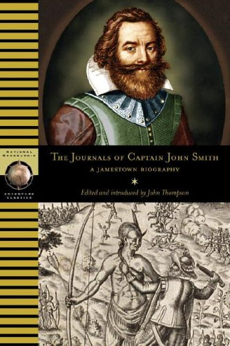 Journals of Captain John Smith A Jamestown Biography  2007 edition cover