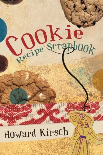Cookie Recipe Scrapbook:   2013 edition cover