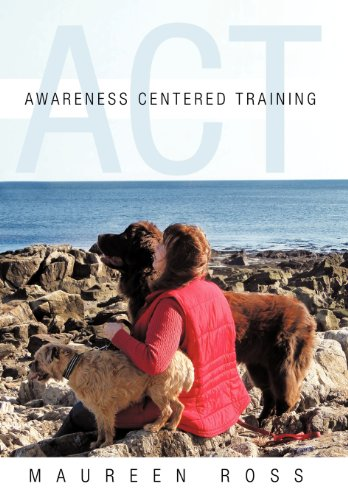 Awareness Centered Training - Act:   2012 edition cover