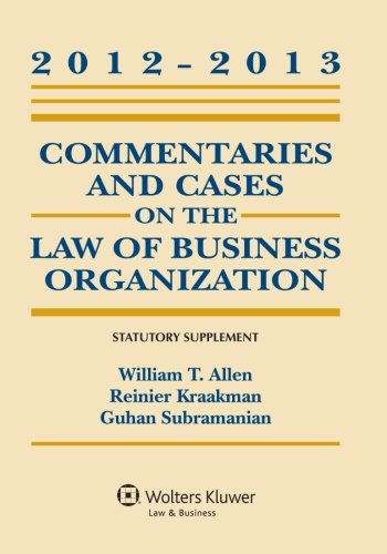 Commentaries and Cases on the Law of Business Organization: 2012-2013 Statutory Supplement  2012 edition cover