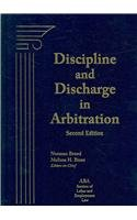 Discipline and Discharge in Arbitration  2nd 2008 edition cover