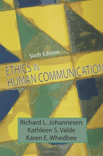 Ethics in Human Communication  6th 2008 edition cover